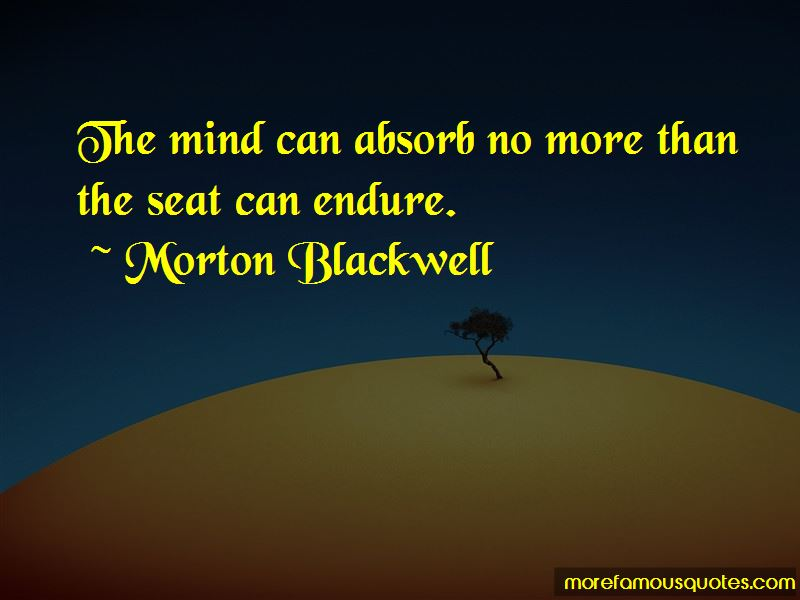 Morton Blackwell Quotes Pictures 3