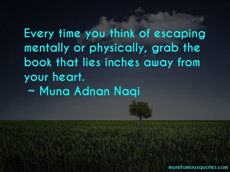 Muna Adnan Naqi Quotes