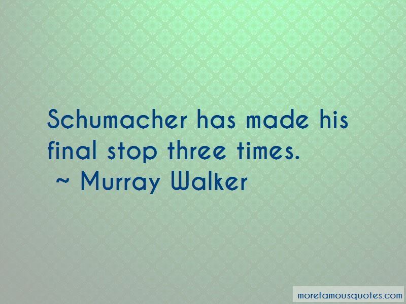Murray Walker Quotes Pictures 4