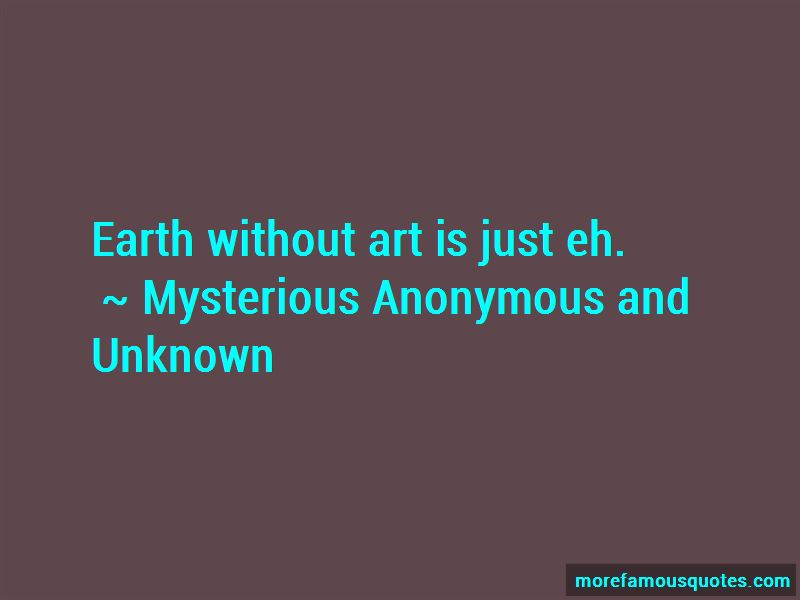Mysterious Anonymous And Unknown Quotes