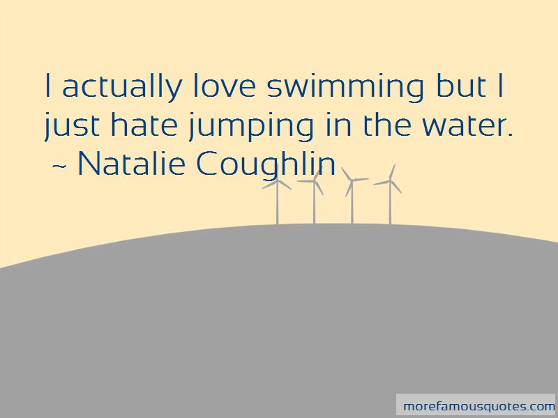 Natalie Coughlin Quotes Pictures 2