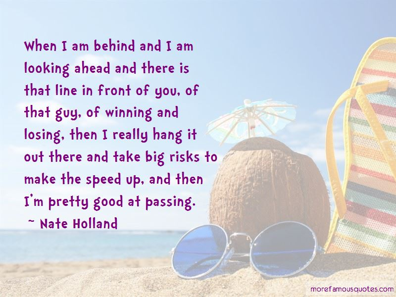 Nate Holland Quotes Pictures 3