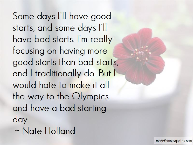 Nate Holland Quotes Pictures 4