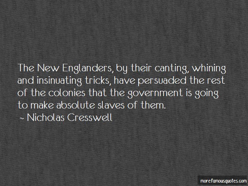 Nicholas Cresswell Quotes