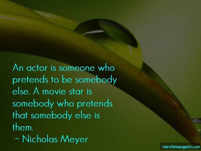 Nicholas Meyer Quotes