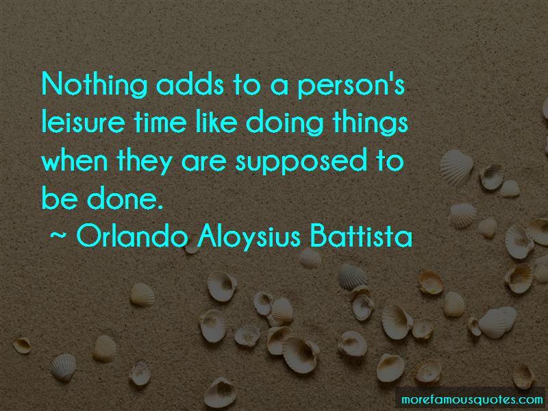 Orlando Aloysius Battista Quotes Pictures 2