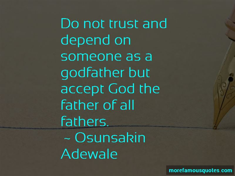 Osunsakin Adewale Quotes
