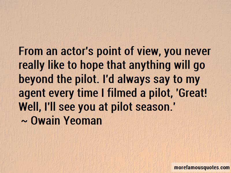 Owain Yeoman Quotes