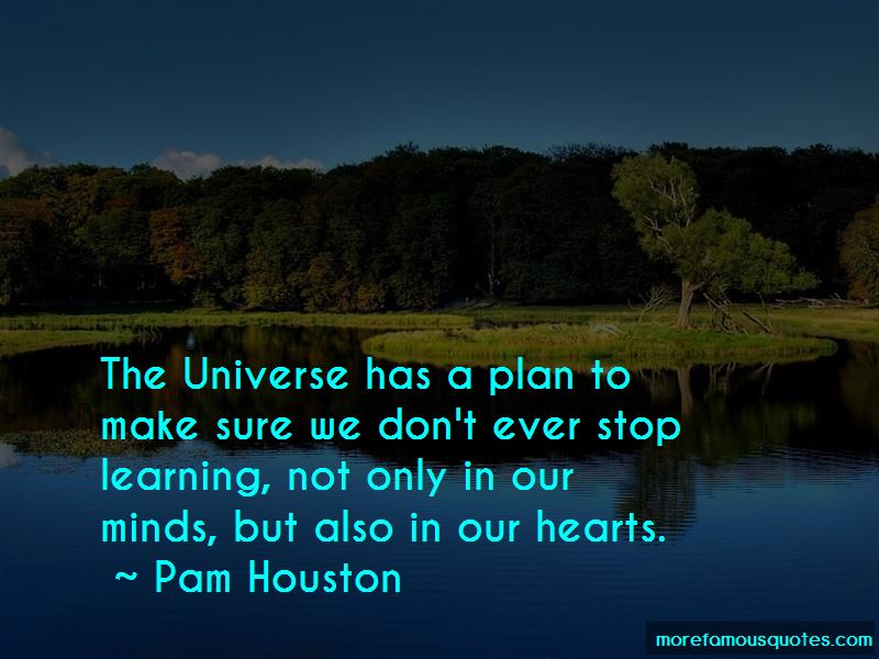 Pam Houston Quotes Pictures 2