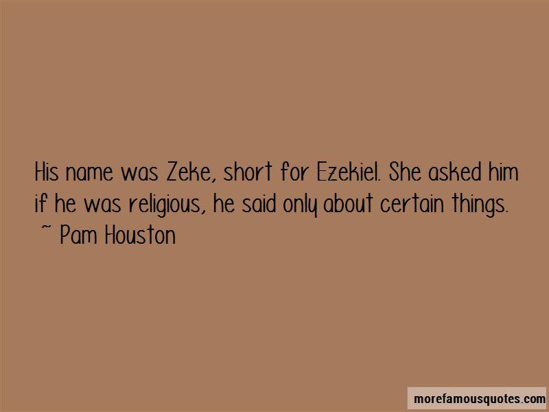 Pam Houston Quotes