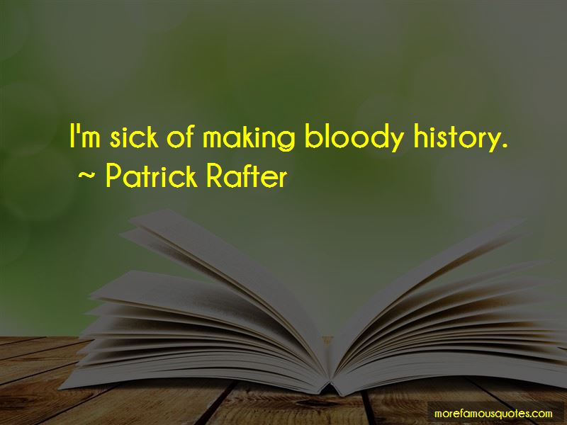 Patrick Rafter Quotes Pictures 3