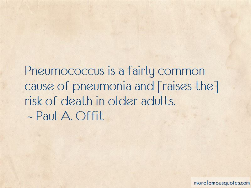 Paul A. Offit Quotes Pictures 2