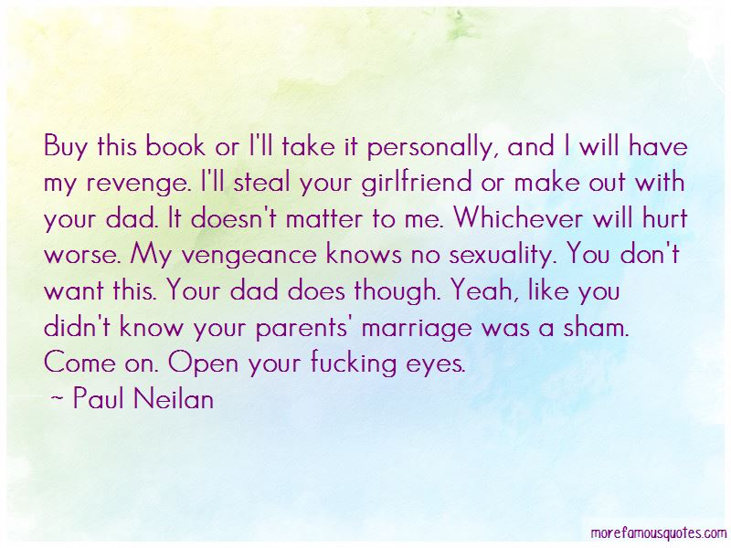 Paul Neilan Quotes Pictures 4