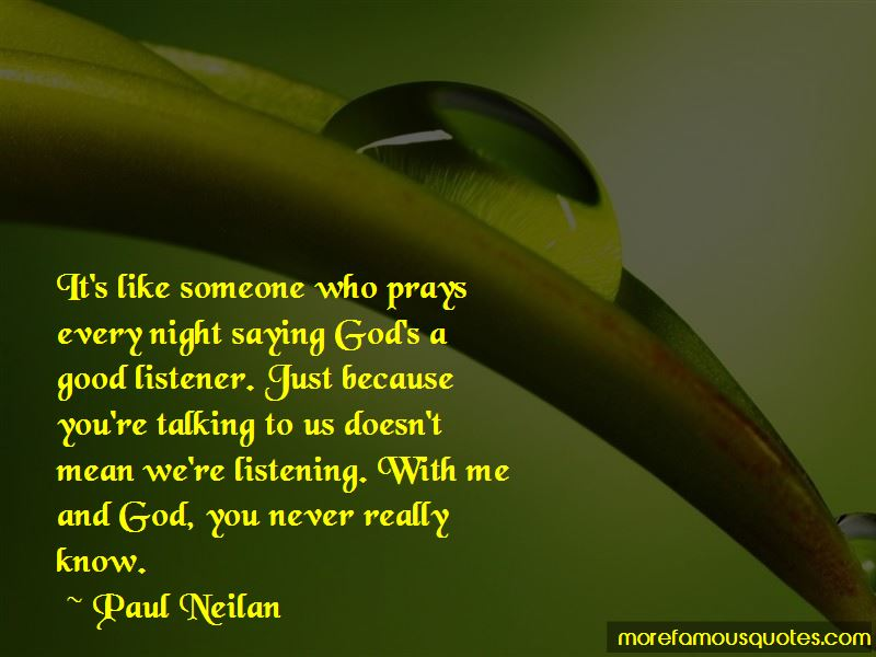 Paul Neilan Quotes