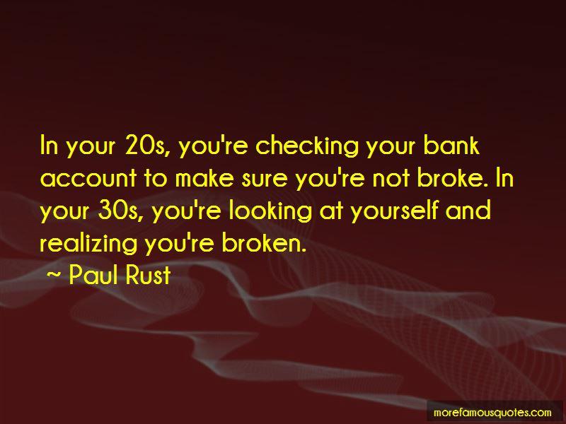 Paul Rust Quotes