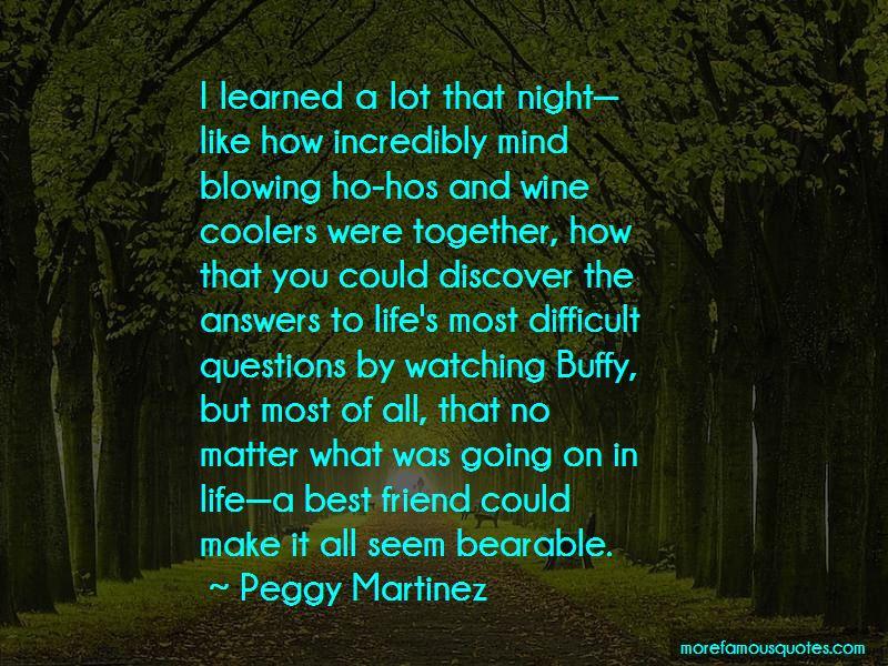 Peggy Martinez Quotes Pictures 4