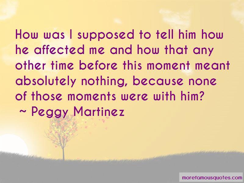 Peggy Martinez Quotes