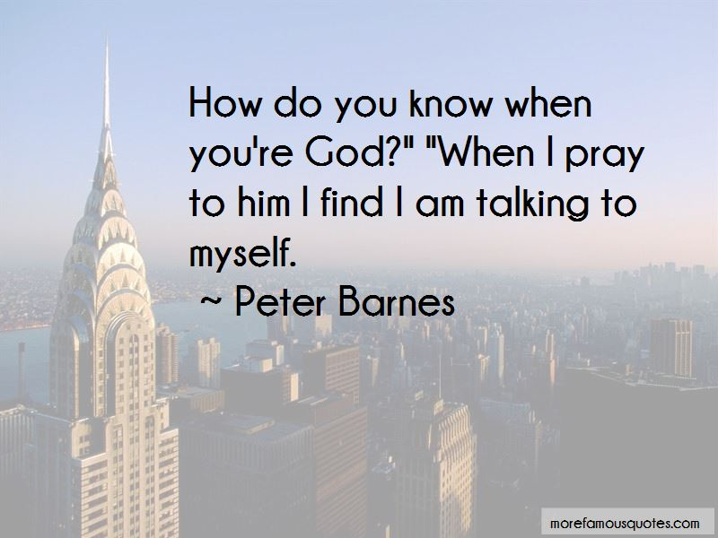 Peter Barnes Quotes