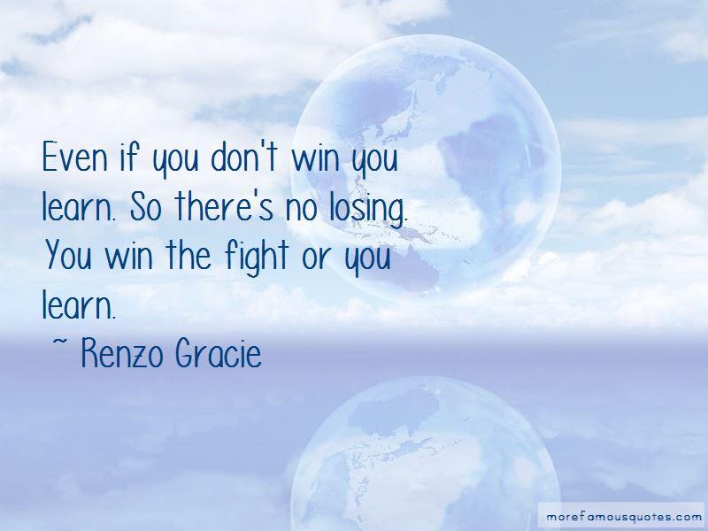Renzo Gracie Quotes Pictures 3