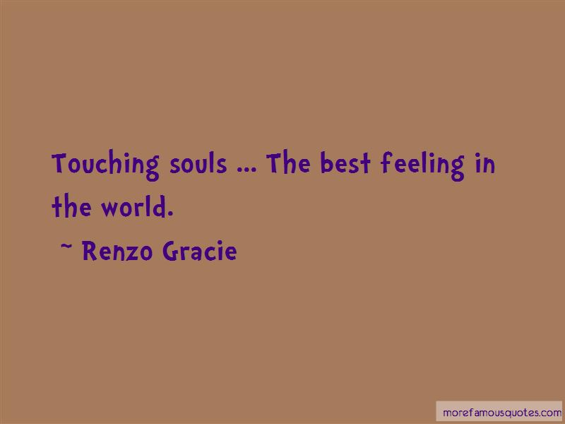 Renzo Gracie Quotes Pictures 4