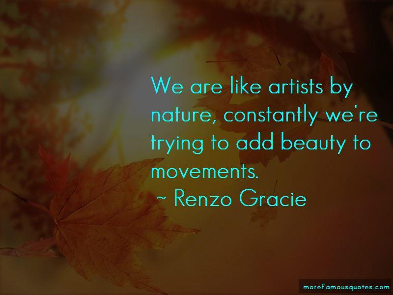 Renzo Gracie Quotes