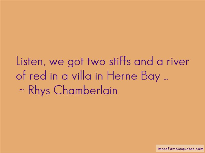 Rhys Chamberlain Quotes