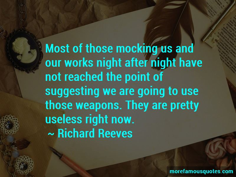 Richard Reeves Quotes Pictures 2