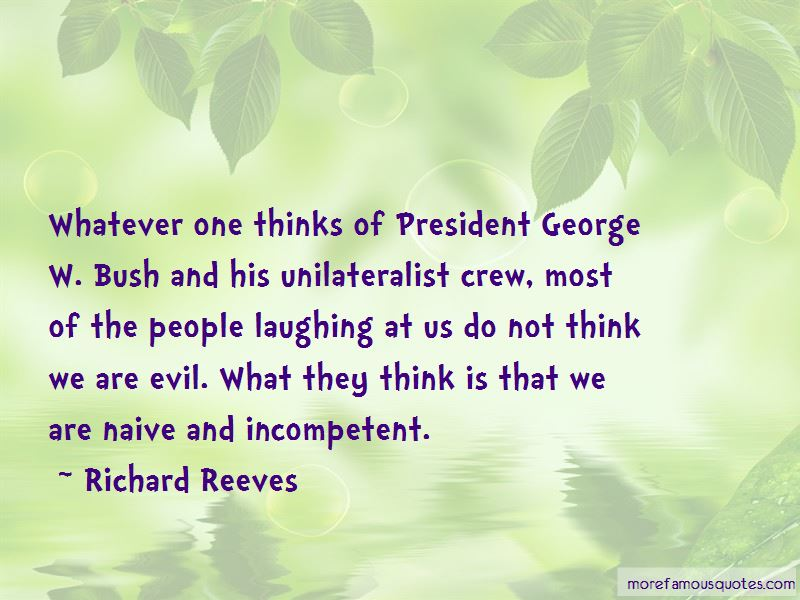 Richard Reeves Quotes Pictures 4