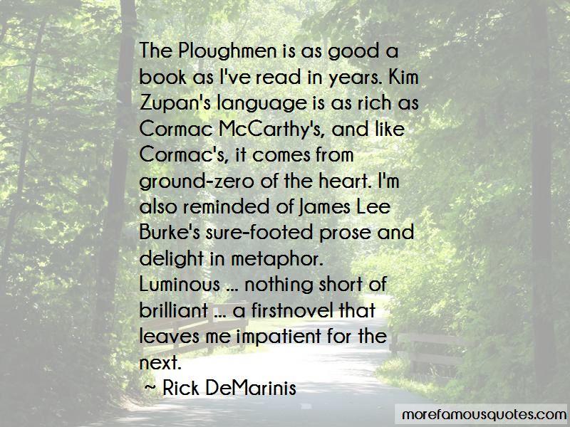 Rick DeMarinis Quotes Pictures 3