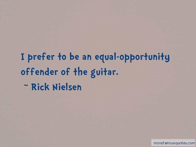 Rick Nielsen Quotes Pictures 2