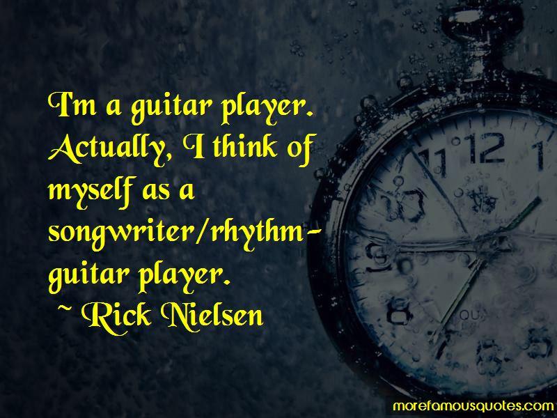 Rick Nielsen Quotes Pictures 4