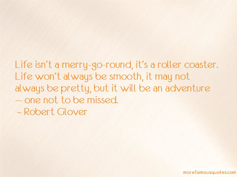 Robert Glover Quotes