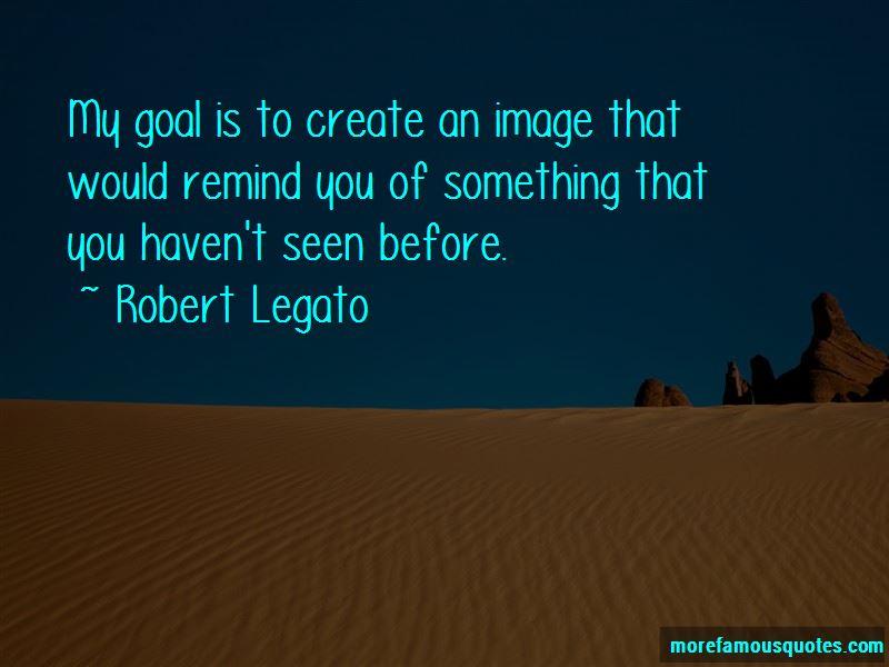 Robert Legato Quotes Pictures 2