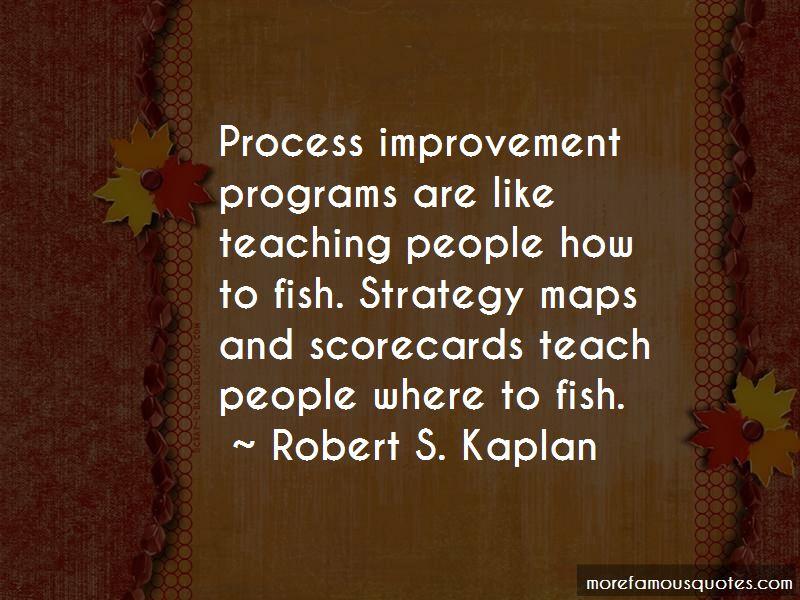 Robert S. Kaplan Quotes