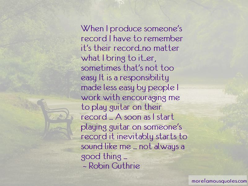 Robin Guthrie Quotes Pictures 3