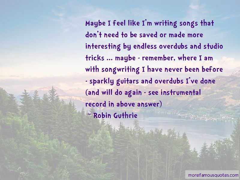 Robin Guthrie Quotes