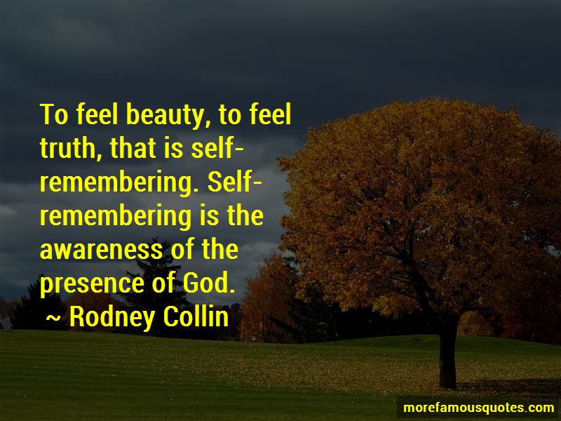 Rodney Collin Quotes Pictures 3