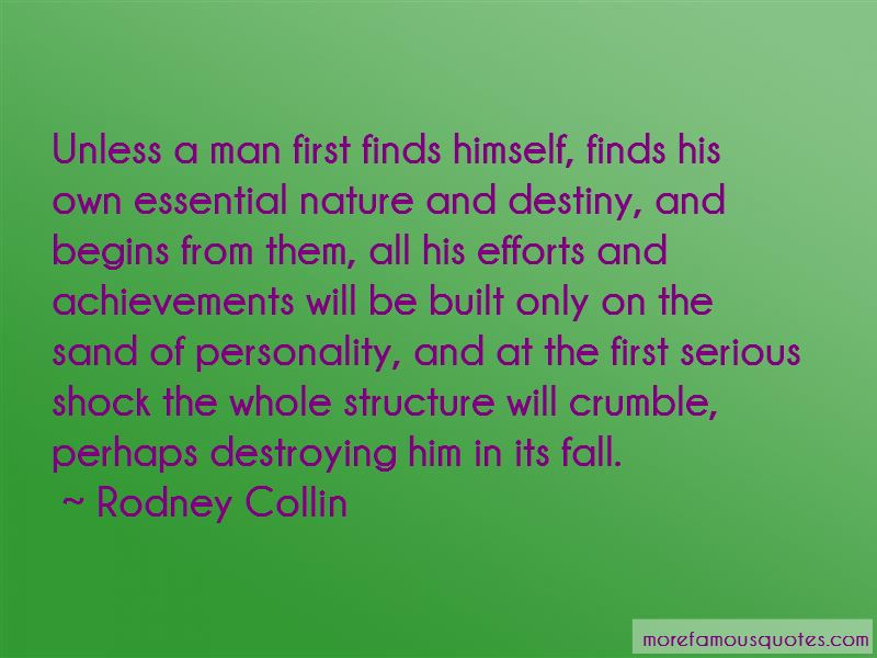 Rodney Collin Quotes Pictures 4
