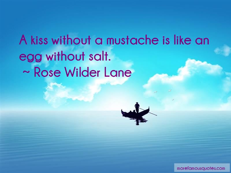 Rose Wilder Lane Quotes Top 42 Famous Quotes By Rose Wilder Lane
