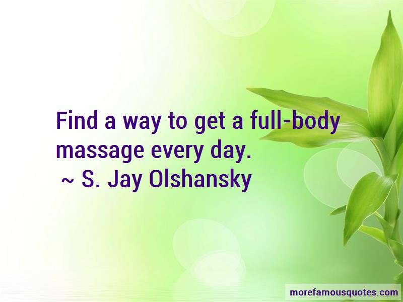 S. Jay Olshansky Quotes Pictures 2