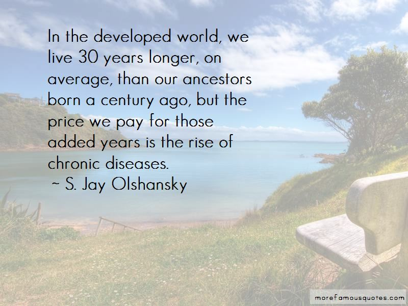 S. Jay Olshansky Quotes Pictures 3