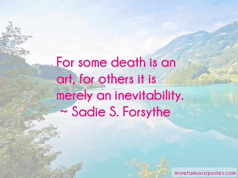 Sadie S. Forsythe Quotes
