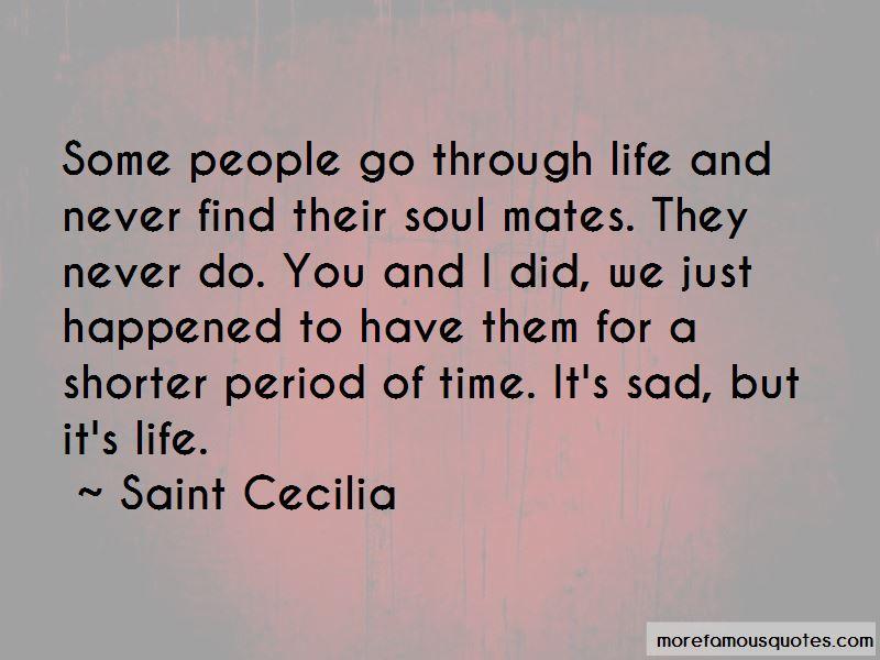 Saint Cecilia Quotes
