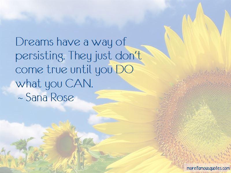 Sana Rose Quotes