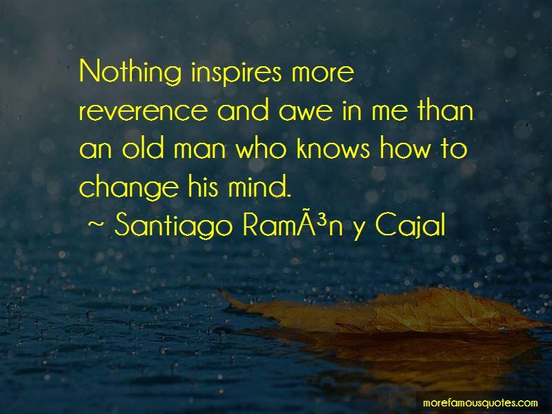 Santiago-Ramon-y-Cajal Quotes Pictures 3