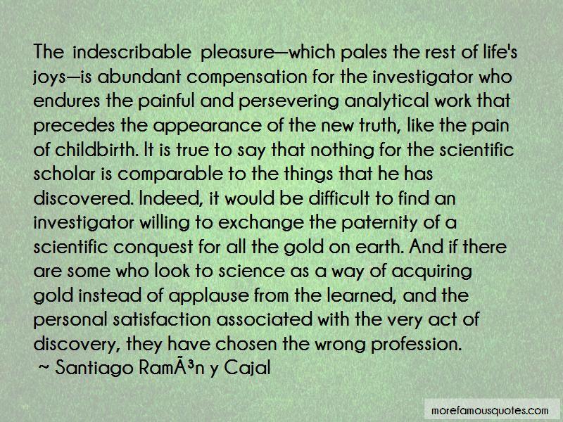Santiago-Ramon-y-Cajal Quotes