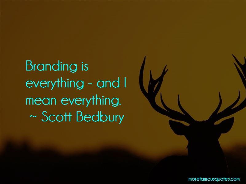 Scott Bedbury Quotes Pictures 2