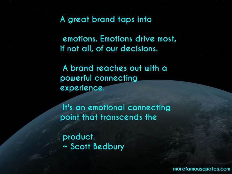Scott Bedbury Quotes