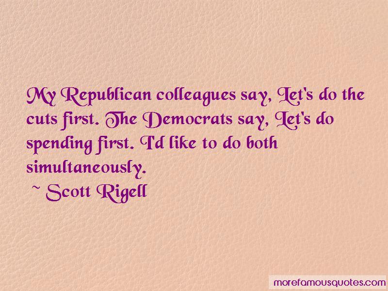 Scott Rigell Quotes