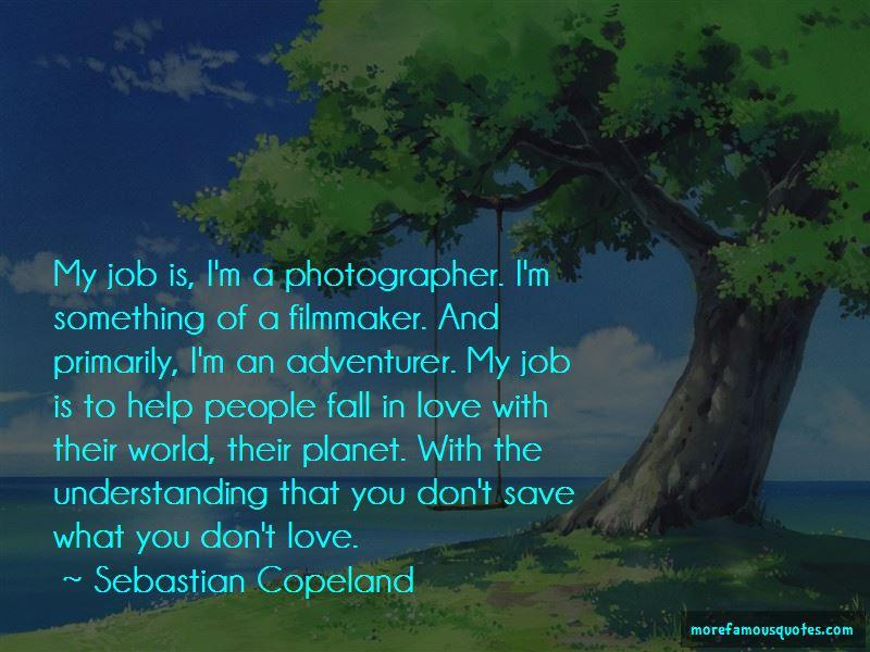 Sebastian Copeland Quotes Pictures 2